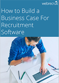 How to Build a Business Case For Recruitment Software